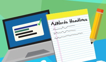 Ad Writing 101: Efficient AdWords Headlines That Help You Stand Out