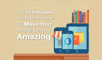 The 25 Principles You Need to Follow to Make Your Mobile Website Amazing