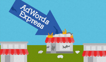 Does AdWords Express Sabotage Small Business Owners Before They Even Get Started?