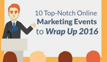 10 Top-Notch Online Marketing Events to Wrap Up 2016
