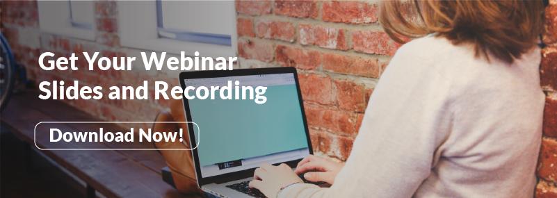 Get Your Webinar Slides and Recording