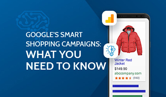 Google's Smart Shopping Campaigns: What You Need To Know