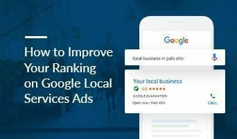 How to Improve Your Ranking on Google Local Services Ads