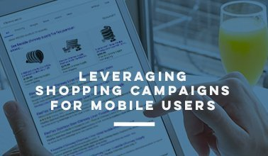 Leveraging Shopping Campaigns For Mobile Users