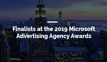 Finalists at the 2019 Microsoft Advertising Agency Awards