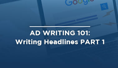 Ad Writing 101: Writing Headlines PART 1