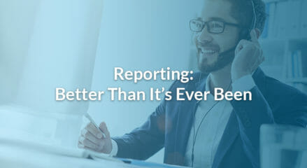 Reporting: Better Than It's Ever Been