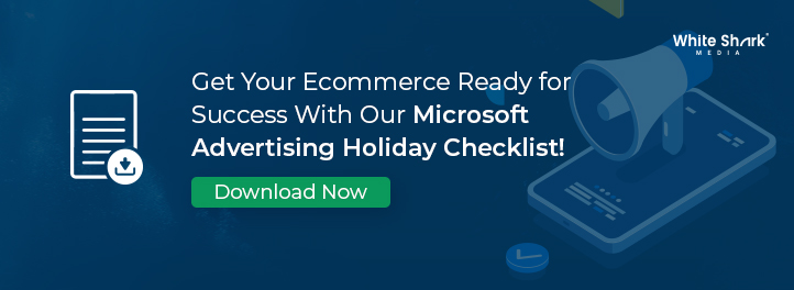Microsoft Advertising Holiday Checklist - Banner
