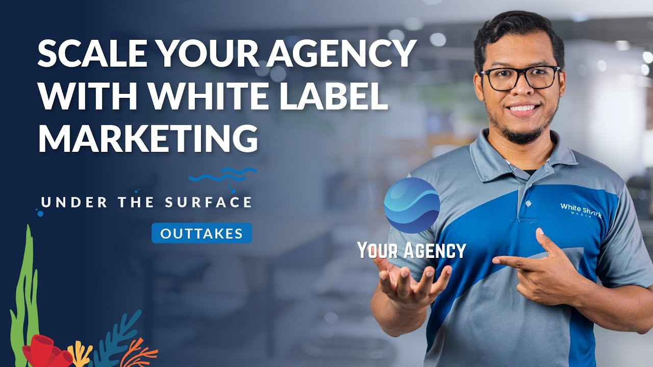 Scale Your Agency With White Label Marketing