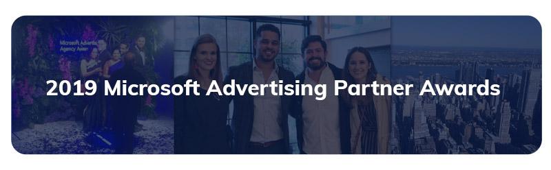 2019 Microsoft Advertising Partner Awards